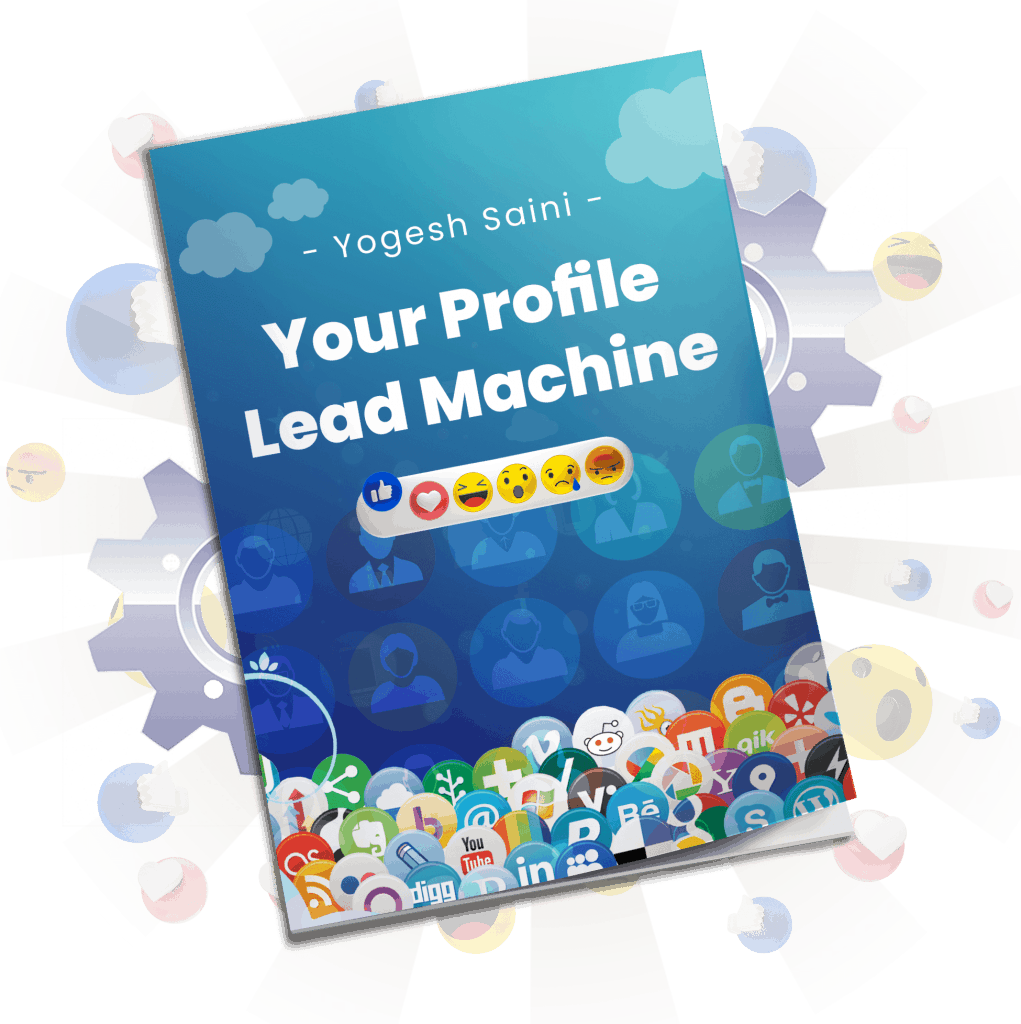 Your Profile Lead Machine